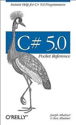 C# 5.0 Pocket Reference Ben Albahari , Joseph Albahari O'Reilly Media