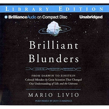 Brilliant Blunders: From Darwin to Einstein Audiobook CD Mario Livio