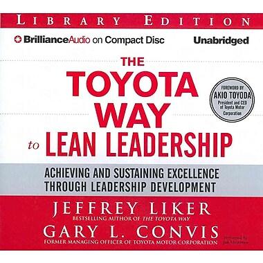 The Toyota Way To Lean Leadership Jeffrey Liker, Gary L. Convis