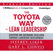 The Toyota Way To Lean Leadership Jeffrey Liker, Gary L. Convis