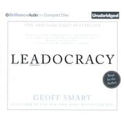 Leadocracy Geoff Smart CD