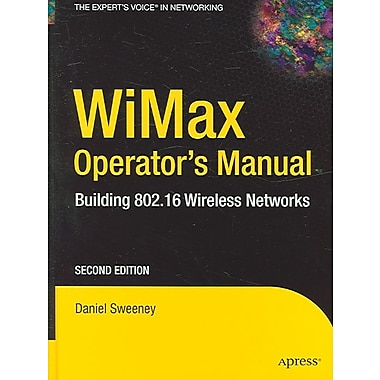 Wimax Operator's Manual Daniel Sweeney Hardcover