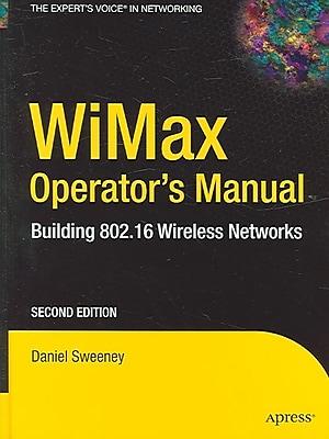 Wimax Operator's Manual Daniel Sweeney Hardcover