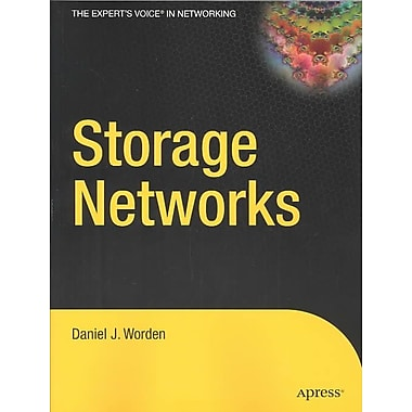 Storage Networks Daniel J. Worden, Apress Paperback