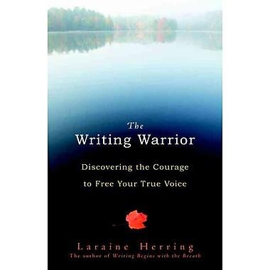 The Writing Warrior Laraine Herring Paperback