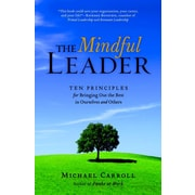The Mindful Leader Michael Carroll Paperback