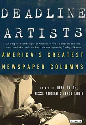 Deadline Artists John P. Avlon, Jesse Angelo, Errol Louis Hardcover