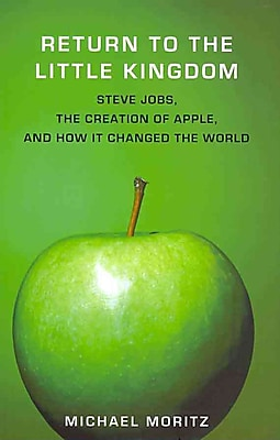 Return to the LitReturn to the Little Kingdom: How Apple and Steve Jobs Changed the World