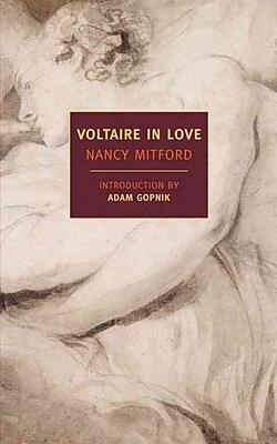 Voltaire in Love Nancy Mitford Paperback