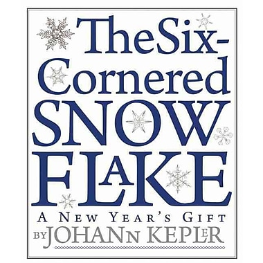 The Six-Cornered Snowflake Johannes Kepler Paperback