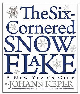 The Six-Cornered Snowflake Johannes Kepler Paperback