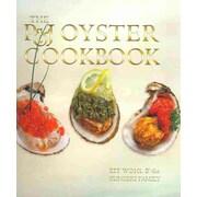 P&J Oyster Cookbook Kit Wohl, Sunseri Family Hardcover