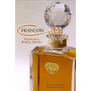 Francois Coty: Fragrance, Power, Money Francois Coty Roulhac B./ Coty, Elizabeth Z. Toledano  Hardcover