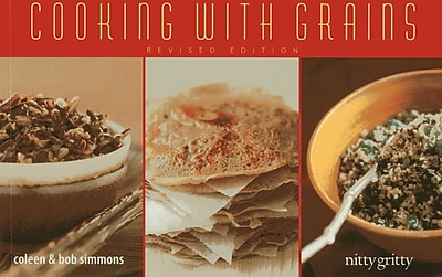 Cooking With Grains Coleen Simmons , Bob Simmons Paperback