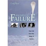 Magnificent Failure Craig Ryan Hardcover