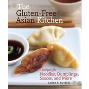 The Gluten Free Asian Kitchen Laura B. Russell Paperback