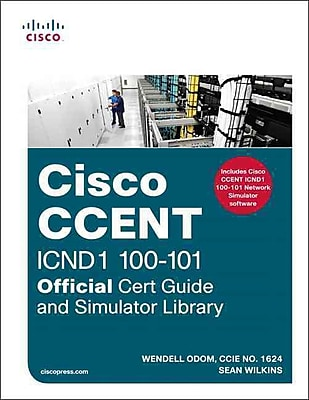 Cisco CCENT ICND1 100-101 Official Cert Guide And Simulator Library Wendell Odom , Sean Wilkins DVD-ROM