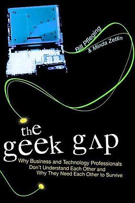 The Geek Gap Bill Pfleging, Minda Zetlin Hardcover