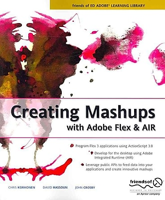 Creating Mashups with Adobe Flex and AIR Chris Korhonen, David Hassoun Paperback