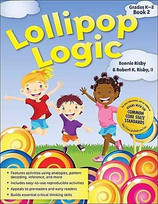 Lollipop Logic Book 2 Bonnie Risby, Robert Risby Paperback