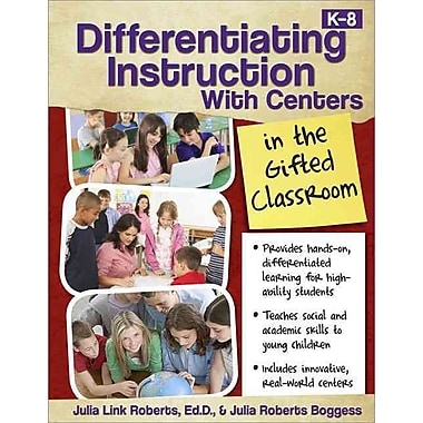 Differentiating Instruction With Centers In The Gifted Classroom Paperback