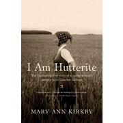 I Am Hutterite Mary-Ann Kirkby Paperback