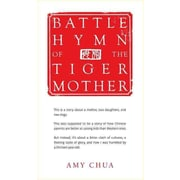 Battle Hymn of the Tiger Mother Hardcover Amy Chua