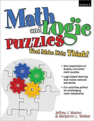 Math and Logic Puzzles That Make Kids Think, Grades 6-8 Jeffrey Wanko Paperback