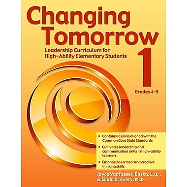 Changing Tomorrow Joyce VanTassel-Baska Ed.D, Linda Avery Book 1