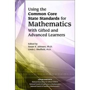 Using the Common Core State Standards in Mathematics With Gifted and Advanced Learners