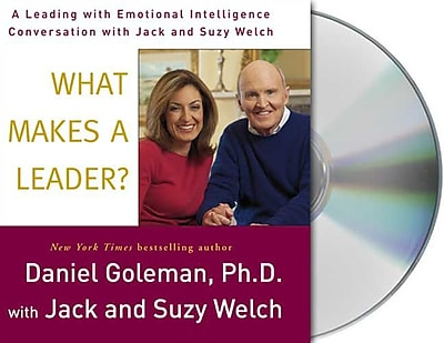 What Makes a Leader? Daniel Goleman, Jack Welch, Suzy Welch CD