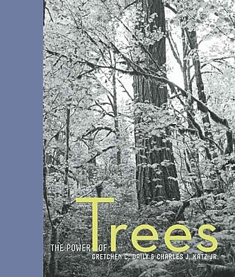 The Power of Trees Gretchen Daily Hardcover