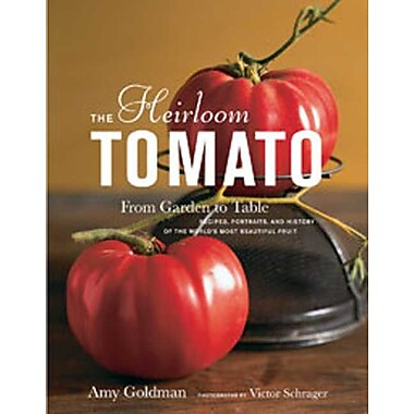 The Heirloom Tomato Amy Goldman Hardcover