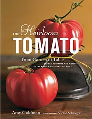 The Heirloom Tomato Amy Goldman Hardcover