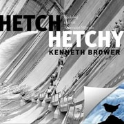 Hetch Hetchy Kenneth Brower Paperback