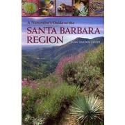 A Naturalist's Guide to the Santa Barbara Region Joan Easton Lentz Paperback