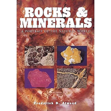 Rocks & Minerals Frederick D. Atwood Hardcover