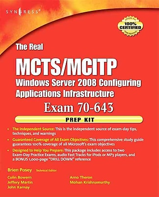 The Real MCTS/MCITP Exam 70-643 Prep Kit: Independent and Complete Self-Paced Solutions Paperback