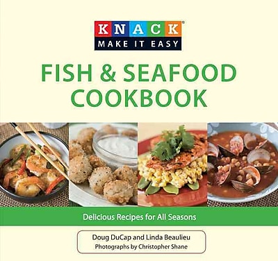 Knack Fish & Seafood Cookbook Doug DuCap, Linda Beaulieu Paperback