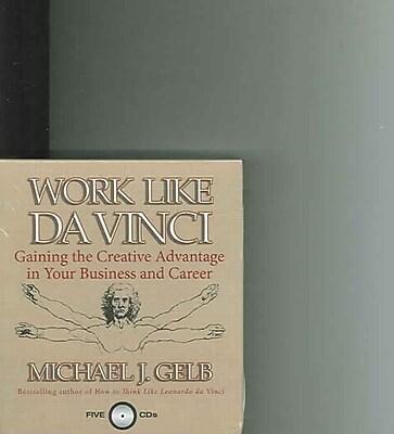 Work Like Da Vinci Michael J. Gelb, Gildan Assorted Authors CD