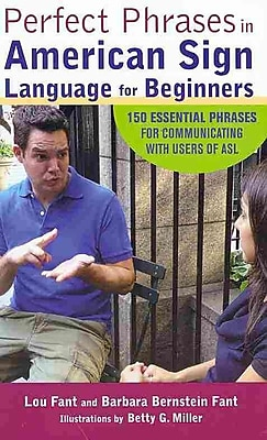 Perfect Phrases in American Sign Language For Beginners Lou Fant, Barbara Bernstein Fant Paperback
