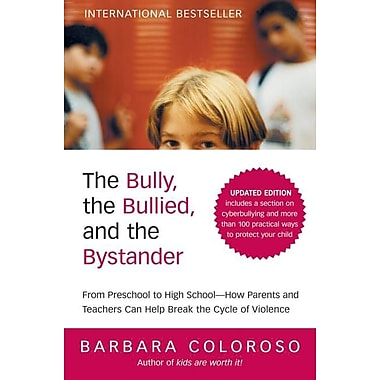 The Bully, the Bullied, and the Bystander Barbara Coloroso Paperback, New Book, (0061744600)