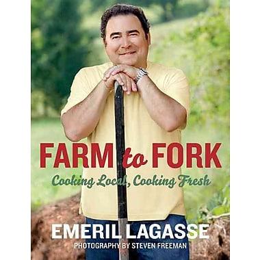 Farm to Fork Emeril Lagasse Paperback