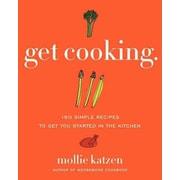 Get Cooking Mollie Katzen Paperback