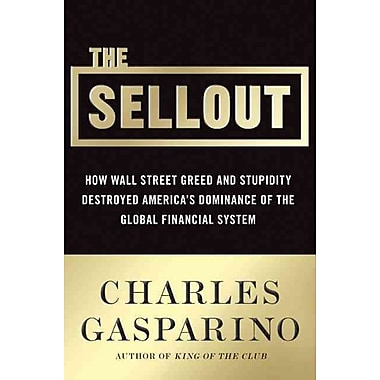 The Sellout Charles Gasparino Hardcover