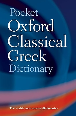 Pocket Oxford Classical Greek Dictionary James Morwood, John Taylor Paperback