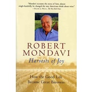 Harvests of Joy: How the Good Life Became Great Business