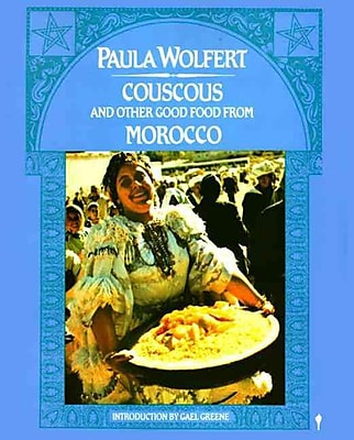 Couscous and Other Good Foods from Morocco Paula Wolfert Paperback
