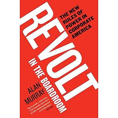 Revolt in the Boardroom Alan Murray Paperback