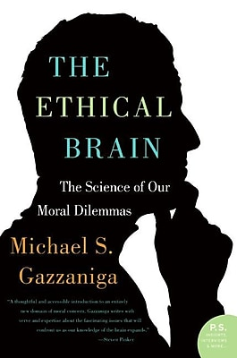 The Ethical Brain Michael S Gazzaniga Paperback
